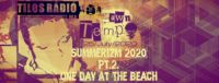 Summerizm 2020 Sessions 2 - One Day At The Beach @ Radio Tilos, Dawn Tempo 25/July/2020