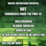 DST - Fragments From The Past EP(2006)